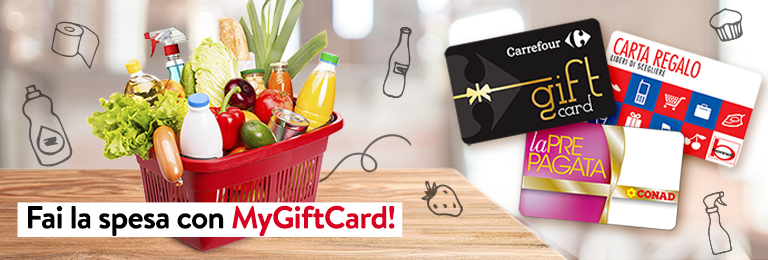 Fai la spesa con MyGiftCard